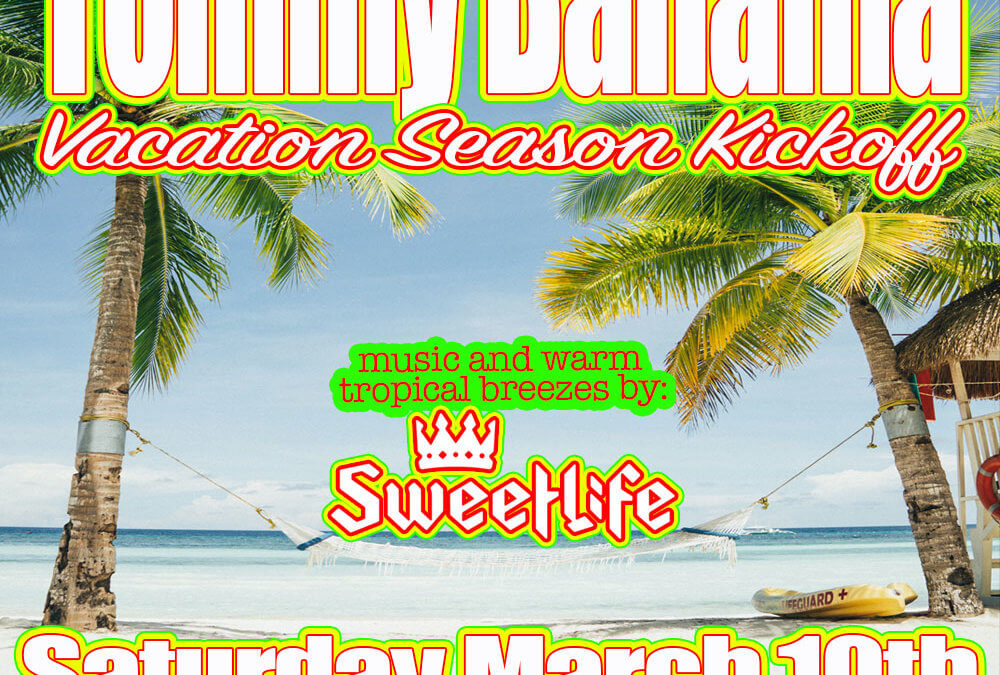 Tommy Bahama – This weekend!!